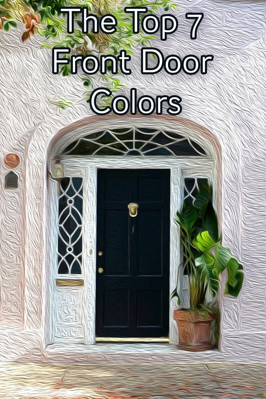 What Color To Paint Wrought Iron Patio Furniture: The 7 Best Front Door Colors For 2018