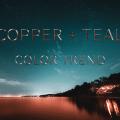 Copper + Teal Color Trend