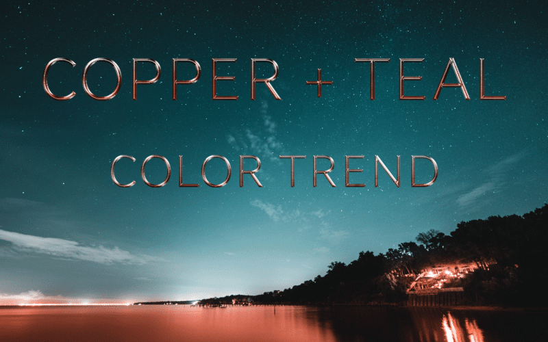 Copper + Teal Color Trend