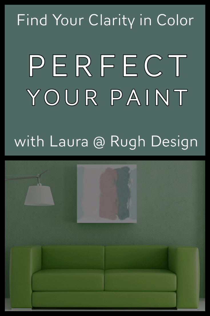 Clarity in Color & Perfection in Paint with Laura @ Rugh Design