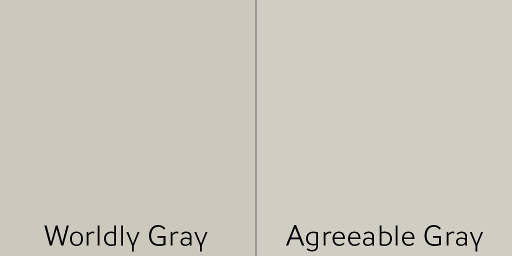 For a more true gray try Worldly Gray or Agreeable Gray