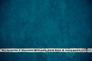 my favorite 8 sherwin williams dark blue and navy paint colors 1